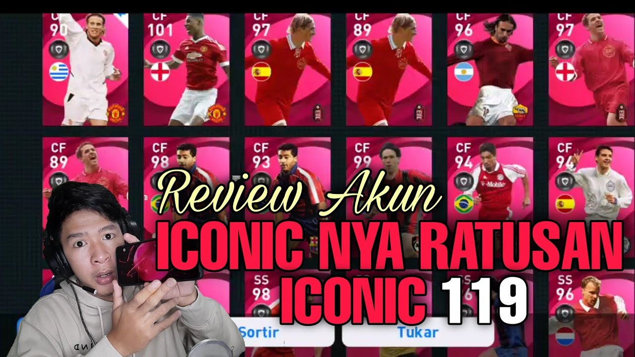 REVIEW AKUN 119 ICONIC MOMENT EFOOTBALL 2021 MOBILE INDONESIA