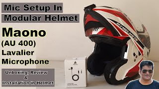 Maono AU 400 Lavalier Microphone (Unboxing & Review) || How to setup a mic in a Modular Helmet