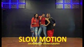 Slow Motion | Bharat | dancepeople | Arunima Dey Choreography