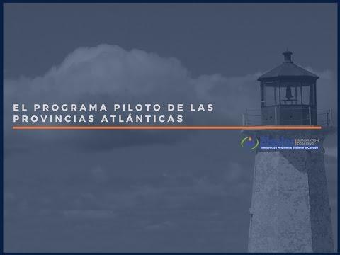 Emigrar a Canadá con el Programa Piloto de las Provincias Atlánticas