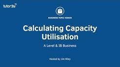 Business Maths - Calculating Capacity Utilisation