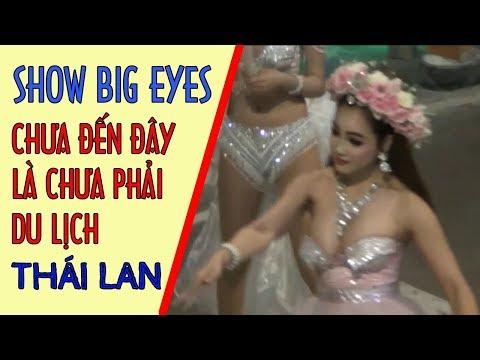 Du lịch Thái Lan mà không xem show Big Eyes là chưa phải đi du lịch Thái Lan | Travel In To Thailand