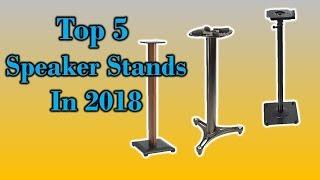 Top 5 Speaker Stands in 2018 || 5 best Speaker Stands ||