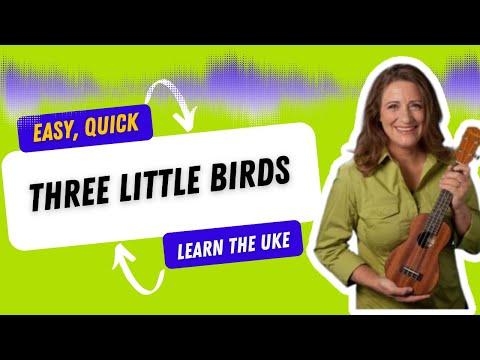 Ukulele ukulele chords three little birds : Three LIttle Birds Ukulele - 21 Songs in 6 Days: Learn Ukulele the ...