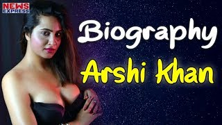 Arshi khan, bigg boss, biography, education, songs, Husband, Family