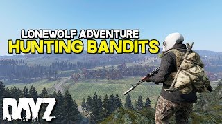 DayZ 1.0 - Hunting Bandits: Finding the trails (1PP)