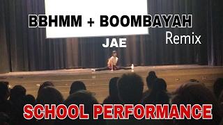ROYAL FAMILY/BLACKPINK - BBHMM + BOOMBAYAH (Remix) SCHOOL PERFORMANCE | JAE