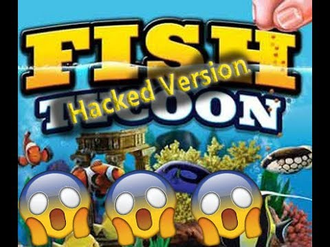 Fish Tycoon The HACKED VERSION