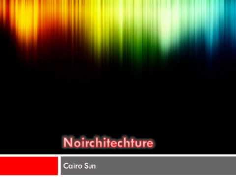 Cairo Sun - Noirchitecture