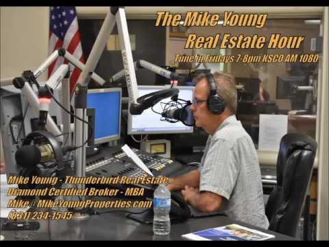 The Mike Young Real Estate Hour- KSCO AM 1080- May 27, 2016