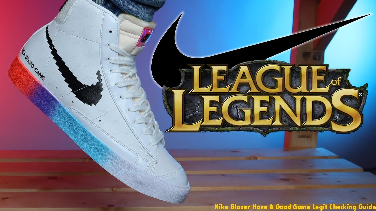 REAL VS FAKE: Nike Blazer Mid 77 League of Legends Have A Good Game Retail vs Replica