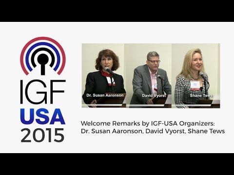 IGF-USA 2015 Welcome Remarks by IGF-USA Organizers