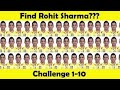 Cricket quiz - find rohit sharma( challenge 1-10)
