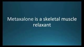 How to pronounce metaxalone (Skelaxin) (Memorizing Pharmacology Flashcard)