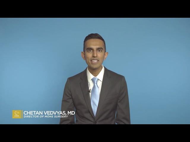 Dr. Chetan Vedvyas Explains Mohs Procedure