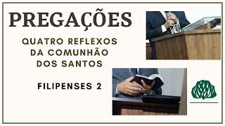 04 REFLEXOS DA COMUNHÃO DOS SANTOS FILIPENSES 2