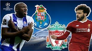 Porto vs Liverpool Best XI 2018/19 | UEFA Champions League Quarterfinals