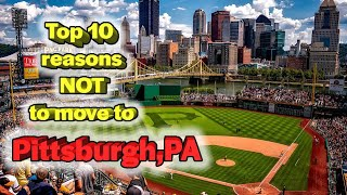 Top reasons NOT to move to Pittsburgh. The Steeler