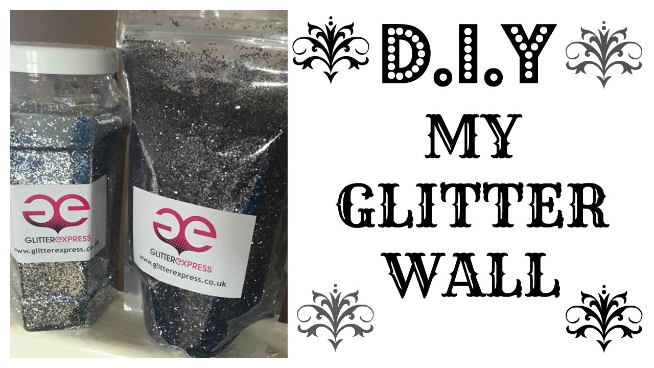 My Glitter Wall Youtube