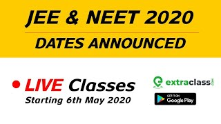 JEE & NEET 2020 Dates Announced | Join Live ???? Revision Batches from KOTA Starting 6th May 202
