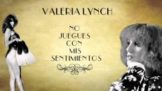 Valeria Lynch | No juegues con mis sentimientos