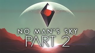 No Man's Sky - Let's Play - Part 2 -