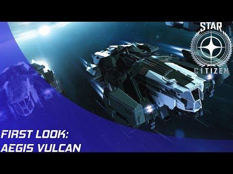 Star Citizen: Aegis Vulcan Information & Thoughts!
