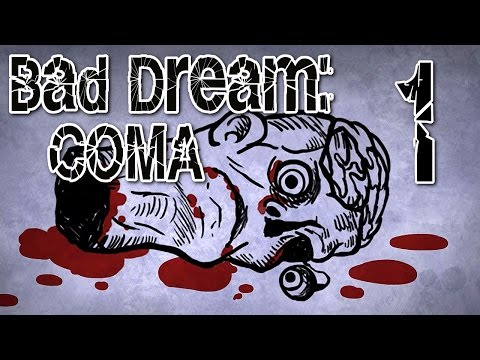 Bad Dream: Coma - Point & Click Horror (GOOD ROUTE) Manly Let's Play [ 1 ]