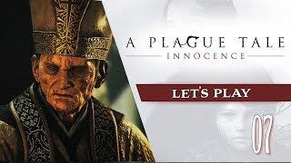 A Plague Tale : Innocence - Episode 07 - les cathédrales ça peut brûler ! !