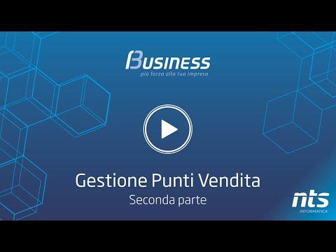 Business Cube - Gestione Punti Vendita - Seconda Parte - NTS Informatica