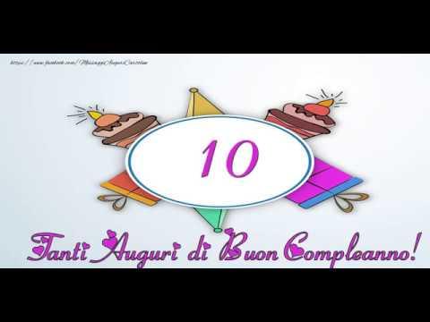 Cartoline Musicali Buon Compleanno 10 Anni Youtube