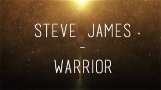 STEVE JAMES - WARRIOR ( LYRICS + TRADUCTION FR)