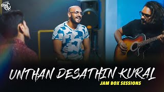 Masala Coffee   The JamBox Sessions   Unthan Desathin Kural Cover