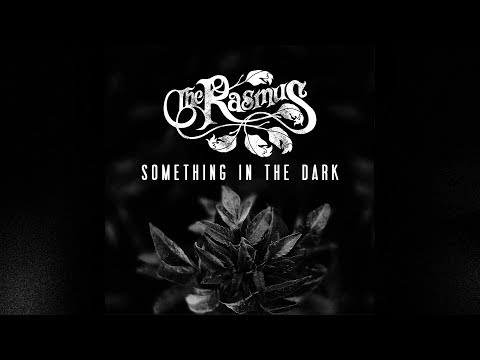 The Rasmus - Something in the Dark (Lyric Video)