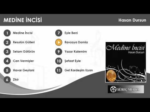 Hasan Dursun -  Ravzaya Damla - Medine İncisi Albümü