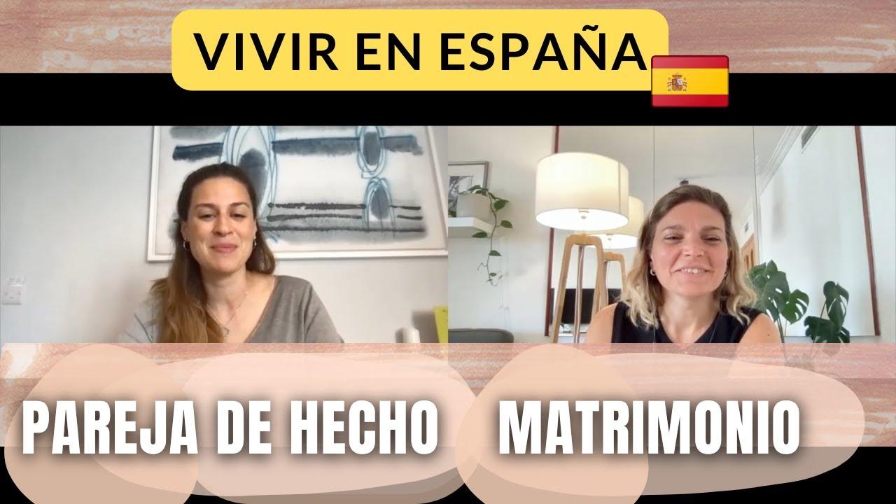 Vivir en España| Pareja de hecho - Pareja no registrada - Matrimonio con un comunitario