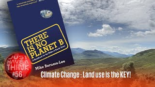 Climate Change : How Land Use is accelerating the crisis