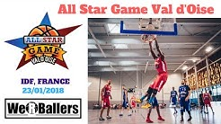 All Star Game Val d'Oise 2018 Highlights by We R Ballers
