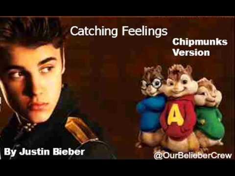 Justin Bieber - Catching Feelings (Chipmunks Version)