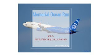 Alaska Airlines |  KSEA-KPDX-KSFO-KSJC-KLAX-KSAN | b739| 4K | VATSIM | Memorial Ocean Run