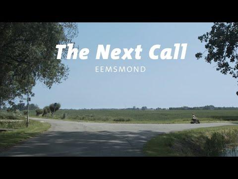 The Next Call (Eemsmond)