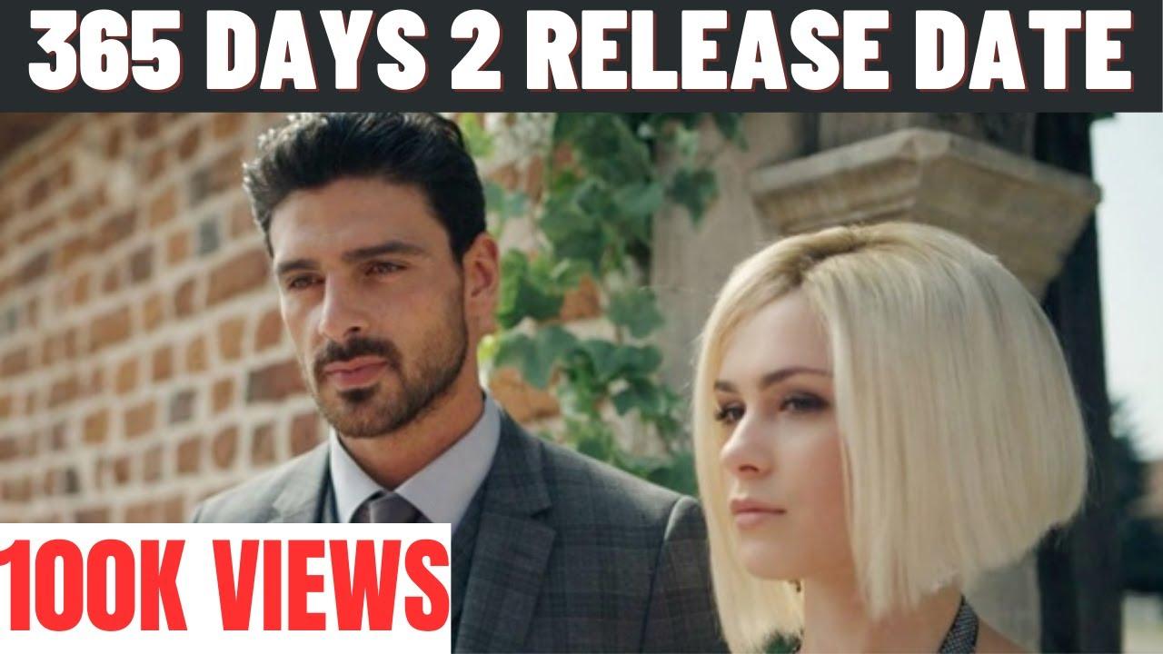 Download 365 Days Part 2 Release Date | 365 Dni Part 2 Announcement | Michele Morrone, Anna Maria