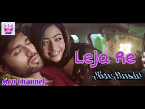 leja-re-cover-video-full-hd-|-dhvani-bhanushali-|-romantic-hindi-video-song