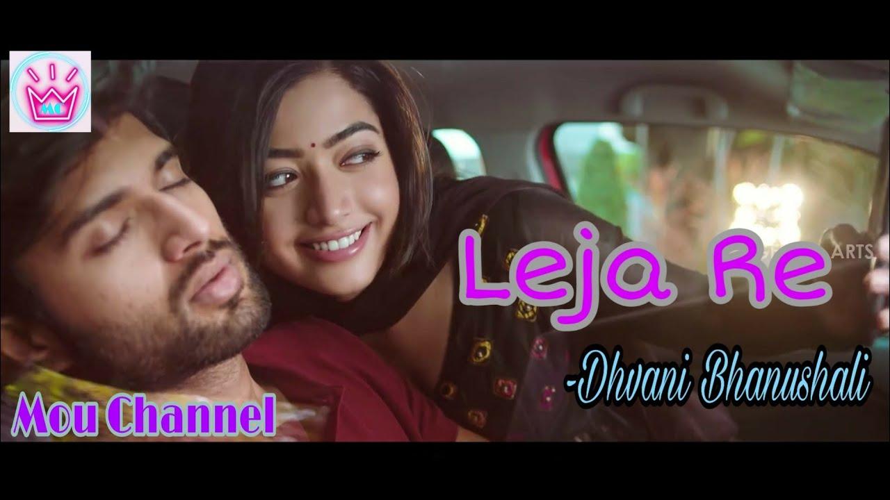 Leja Re cover video Full HD | Dhvani bhanushali | Romantic