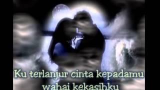 Terlanjur Cinta - ST 12 ~Lirik~