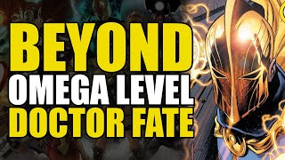 Beyond Omega Level: Doctor Fate | Comics Explained