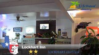 Lockhart Inn - Lockhart Hotels, Texas