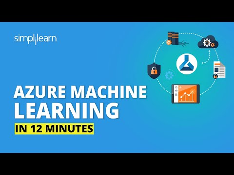 Azure Machine Learning In 12 Minutes | Azure Tutorial For Beginners | Azure Training | Simplilearn