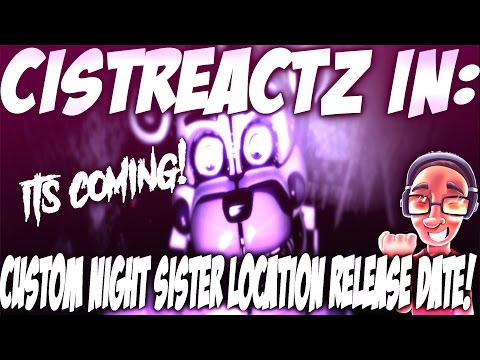ROUND 2 OF SISTER LOCATION COMING   Five Nights At Freddy's Sister Location NEWS!