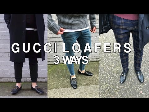 STYLING GUCCI LOAFERS 3 WAYS